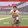 Jim and Me (Unabridged) Audiobook, by Dan Gutman