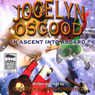 Jocelyn Osgood in Ascent into Asgard (Unabridged), by Geoffrey McSkimming