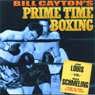 Joe Louis vs. Max Schmeling: Bill Caytons Prime Time Boxing (Unabridged), by Bill Cayton