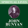John Bunyan: His Life, Times and Work (Unabridged), by John Brown