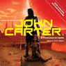 John Carter in A Princess of Mars: Barsoom Series, Book 1 (Unabridged) Audiobook, by Edgar Rice Burroughs