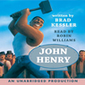 John Henry (Unabridged) Audiobook, by Rabbit Ears