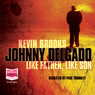 Johnny Delgado: Like Father, Like Son (Unabridged), by Kevin Brooks