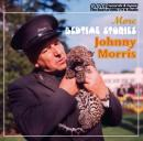 Johnny Morris Reads More Bedtime Stories (Unabridged) Audiobook, by Johnny Morris