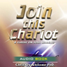 Join This Chariot (Unabridged), by Pastor Chris Oyakhilome