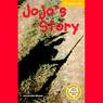 Jojos Story (Unabridged), by Antoinette Moses