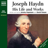 Joseph Haydn: His Life and Works (Unabridged) Audiobook, by Jeremy Siepmann