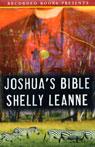 Joshuas Bible (Unabridged), by Shelly Leanne