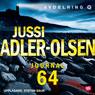 Journal 64 (Unabridged), by Jussi Adler-Olsen