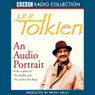 J.R.R. Tolkien: An Audio Portrait Audiobook, by Brian Sibley