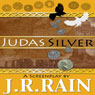 Judas Silver (Unabridged) Audiobook, by J. R. Rain