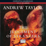 The Judgement of Strangers (Unabridged) Audiobook, by Andrew Taylor