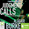 Judgment Calls (Unabridged) Audiobook, by Alafair Burke