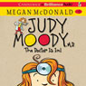 Judy Moody, M.D. (Book 5): The Doctor Is In! (Unabridged) Audiobook, by Megan McDonald
