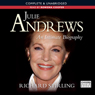 Julie Andrews: An Intimate Biography (Unabridged), by Richard Stirling