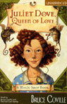 Juliet Dove, Queen of Love: A Magic Shop Book (Unabridged), by Bruce Coville