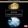 Julius (Unabridged) Audiobook, by Daphne du Maurier
