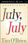 July, July (Unabridged) Audiobook, by Tim O'Brien