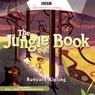The Jungle Book (Dramatised), by Rudyard Kipling
