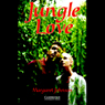 Jungle Love (Unabridged) Audiobook, by Margaret Johnson