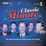 Just a Classic Minute, Volume 5 Audiobook, by BBC Audiobooks
