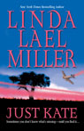 Just Kate, by Linda Lael Miller
