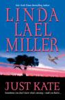 Just Kate, by Linda Lael Miller