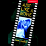 Just Like a Movie (Unabridged), by Sue Leather