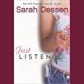 Just Listen (Unabridged) Audiobook, by Sarah Dessen