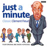 Just A Minute: Clement Freud Classics Audiobook, by Ian Messiter