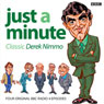Just A Minute: Derek Nimmo Classics, by Ian Messiter