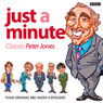 Just A Minute: Peter Jones Classics Audiobook, by Ian Messiter