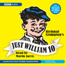Just William 10 Audiobook, by Richmal Crompton