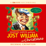 Just William at Christmas (Unabridged), by Richmal Crompton