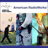 Justice For All? (American RadioWorks Collection #4), by American RadioWorks