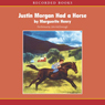 Justin Morgan Had a Horse (Unabridged), by Marguerite Henry