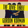 The Juvie Three (Unabridged) Audiobook, by Gordon Korman