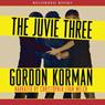 The Juvie Three (Unabridged), by Gordon Korman