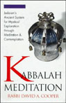 Kabbalah Meditation, by Rabbi David Cooper