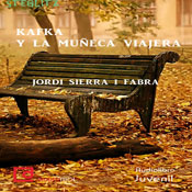 Kafka y la muneca viajera (Kafka and the Doll Traveler) (Unabridged), by Jordi Sierra i Fabra