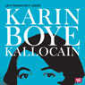 Kallocain (Unabridged) Audiobook, by Karin Boye