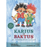 Karius og Baktus (Karius and Baktus) (Unabridged) Audiobook, by Thorbjorn Egner
