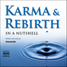 Karma and Rebirth  -  in a Nutshell (Unabridged) Audiobook, by Jinananda