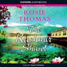 The Kashmir Shawl (Unabridged) Audiobook, by Rosie Thomas