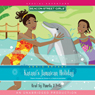 Katanis Jamaican Holiday: Beacon Street Girls Special Adventure (Unabridged) Audiobook, by Annie Bryant