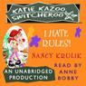 Katie Kazoo, Switcheroo #5: I Hate Rules (Unabridged), by Nancy Krulik