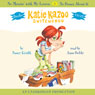 Katie Kazoo, Switcheroo: Books 11 and 12: No Messin with My Lesson & No Bones About It (Unabridged), by Nancy Krulik