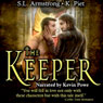 The Keeper (Unabridged) Audiobook, by S. L. Armstrong