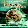 Keepers: A Timeless Novella, Book 3.5 (Unabridged) Audiobook, by Laura Kreitzer