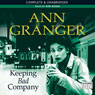 Keeping Bad Company (Unabridged) Audiobook, by Ann Granger